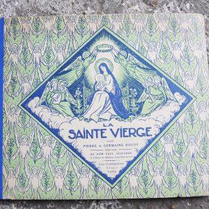Livre Vintage La Sainte Vierge Par Pierre & Germaine Noury